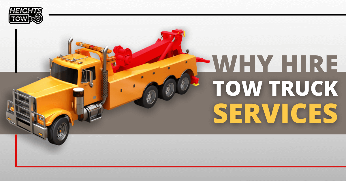 Hire a Tow Truck Service
